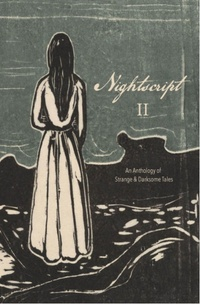 «Nightscript: Volume II»