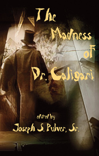 «The Madness of Dr. Caligari»
