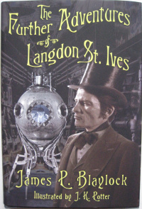 «The Further Adventures of Langdon St. Ives»