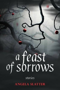 «A Feast of Sorrows»