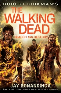 «The Walking Dead: Search and Destroy »