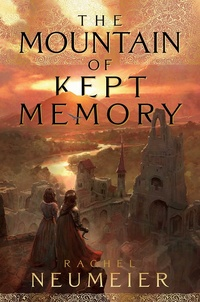 «The Mountain of Kept Memory»