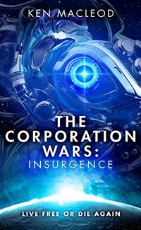 «The Corporation Wars: Insurgence»