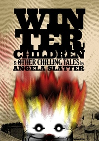 «Winter Children and Other Chilling Tales»