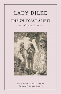 «The Outcast Spirit and Other Stories»