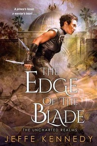 «The Edge of the Blade»