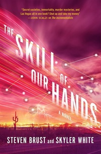 «The Skill of Our Hands»