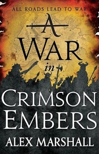 «A War in Crimson Embers»