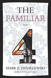 «The Familiar, Volume 4: Hades»