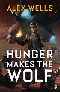 «Hunger Makes the Wolf»