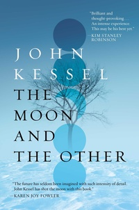 «The Moon and the Other»