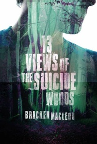 «Thirteen Views of the Suicide Woods»