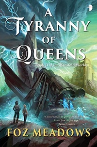 «A Tyranny of Queens»