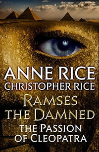 «Ramses the Damned: The Passion of Cleopatra»