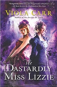 «The Dastardly Miss Lizzie»