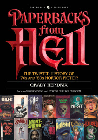 «Paperbacks from Hell: The Twisted History of