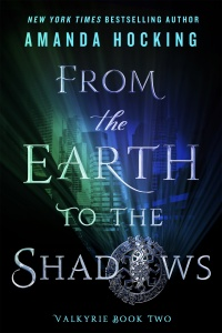 «From the Earth to the Shadows»