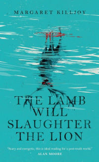 «The Lamb Will Slaughter the Lion»