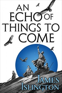 «An Echo of Things to Come»