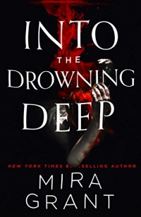 «Into the Drowning Deep»