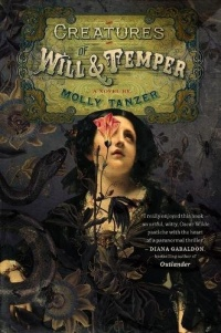 «Creatures of Will and Temper»