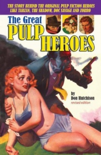 «The Great Pulp Heroes»