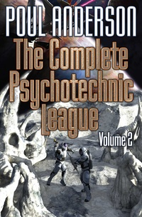 «The Complete Psychotechnic League, Vol. 2»