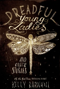 «Dreadful Young Ladies and Other Stories»