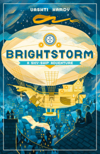 «Brightstorm: A Sky-Ship Adventure»