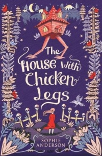 «The House with Chicken Legs»