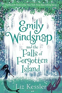 «Emily Windsnap and the Falls of Forgotten Island»