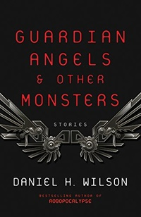 «Guardian Angels and Other Monsters»