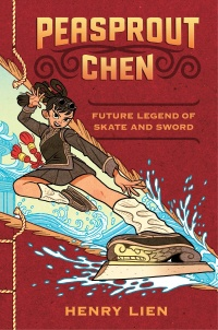 «Peasprout Chen, Future Legend of Skate and Sword»