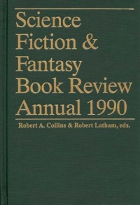 «Science Fiction & Fantasy Book Review Annual 1990»