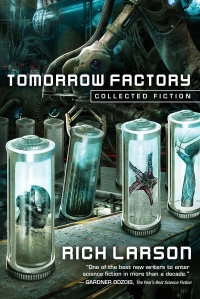 «Tomorrow Factory: Collected Fiction»