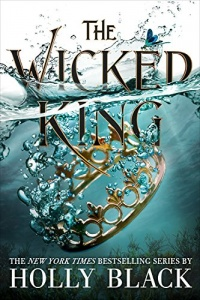 «The Wicked King»