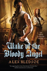 «Wake of the Bloody Angel»