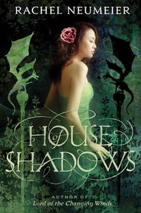 «House of Shadows»