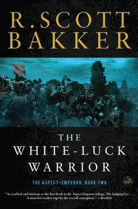 «The White-Luck Warrior»