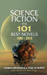 «Science Fiction: The 101 Best Novels 1985-2010»