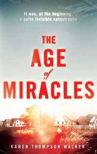 «The Age of Miracles»