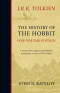The History of the Hobbit: One-Volume Edition