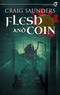 Flesh and Coin