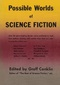 Possible Worlds of Science Fiction