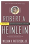 Robert A. Heinlein: In Dialogue with His Century: Volume 2: 1948-1988: The Man Who Learned Better