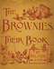 The Brownies: Their Book