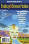 The Magazine of Fantasy & Science Fiction, March-April 2014