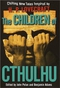 Children of Cthulhu: Chilling New Tales Inspired by H.P. Lovecraft