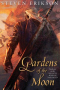 Gardens of the Moon: The Malazan Book of the Fallen, Book One