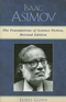 Isaac Asimov: The Foundations of Science Fiction, Revised Edition